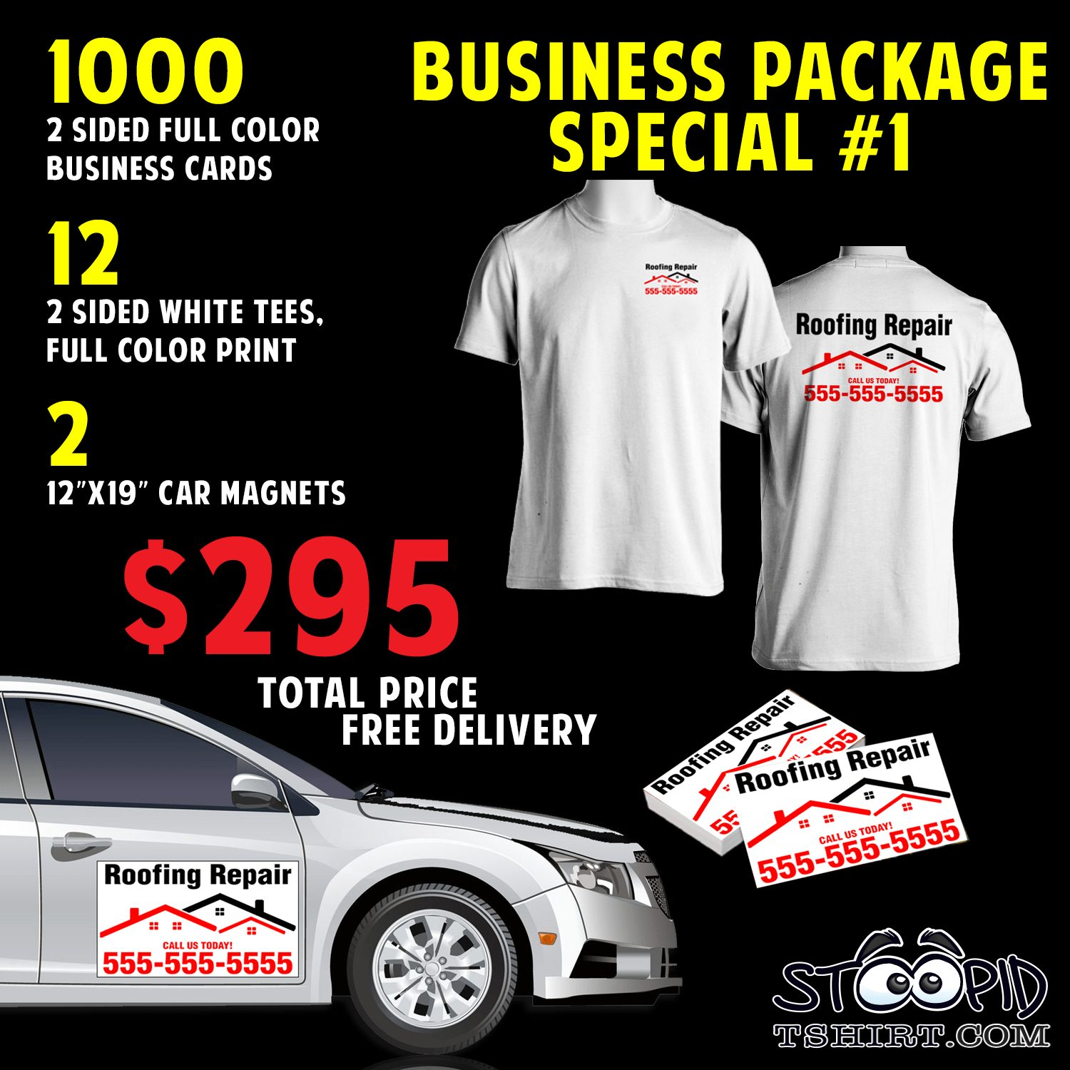 BUSINESS PACKAGE SPECIAL #1 - stoopidtshirt.com